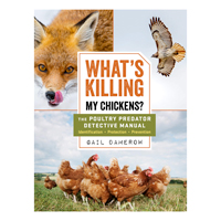 McMurray Hatchery - What's Killing My Chickens by Gail Damerow