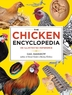 The Chicken Encyclopedia by Gail Damerow